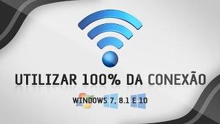 Como liberar 100% da velocidade da internet no Windows - Simples, Rápido e Eficiente
