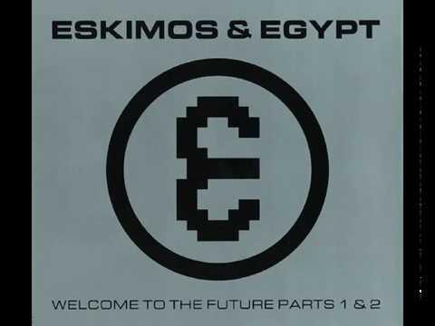 Eskimos & Egypt - Balearic (1992)