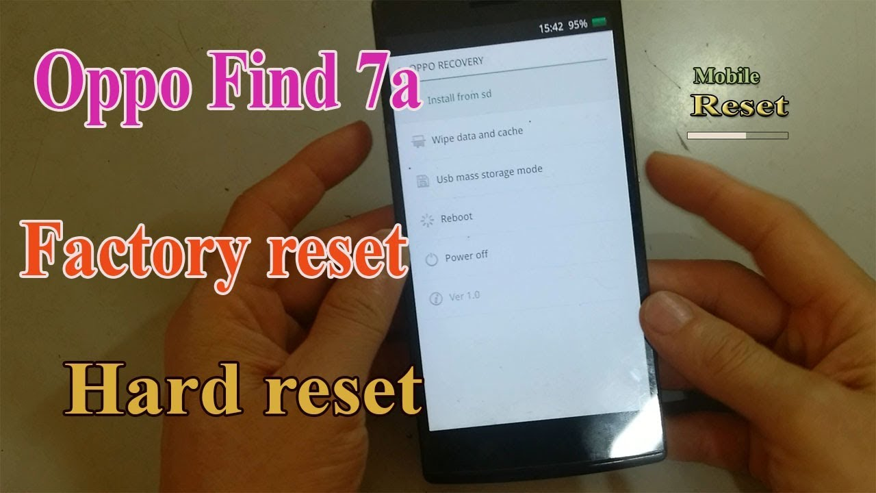 Hard reset Oppo Find 7a X9006-Mobile Reset