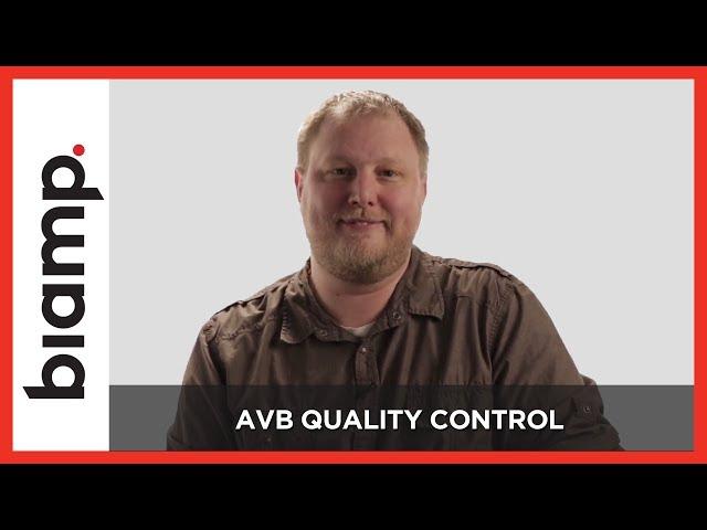 Biamp: AVB Quality Control (Part 5)