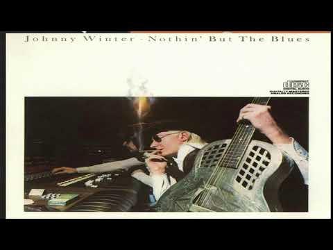 J̤o̤h̤n̤n̤y̤ ̤W̤i̤n̤t̤e̤r̤-Nothin' But....1977  -- Full Album