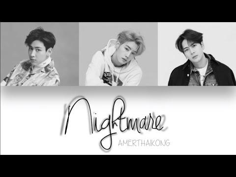 GOT7 BamBam X Mark X Jackson  - Nightmare (MAMA 2018)[Color Coded   Pinyin/Eng Lyrics]