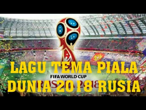Lagu penutupan piala dunia 2018 rusia official video