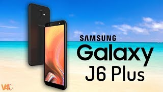 Samsung Galaxy J6 Plus 2018 Official Look, Specification, Price, Release Date, Features,Launch,Specs