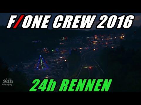"""24h Rennen 2016 """"F/ONE CREW"""""""