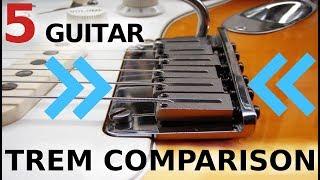 ULTIMATE GUITAR TREM COMPARISON! - 5 guitars, one winner!!