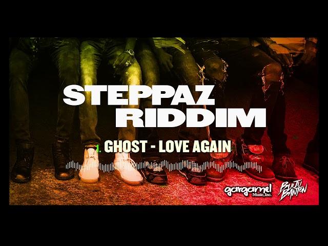 Ghost - Love Again (Steppaz Riddim Official Audio) | Dancehall 2020