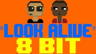 Look Alive [8 Bit Tribute to Blocboy JB feat. Drake] - 8 Bit Universe