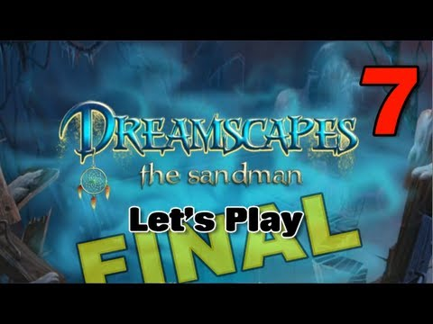 Dreamscapes: The Sandman [01] w/YourGibs - Chapter 1: Entering Lauras Dreams - START - Part 1