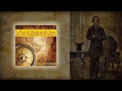 Le Tour Du Monde En 80 Jours, Jules Verne (texte, Audio Et Illustrations)