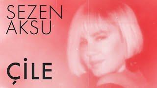 Sezen Aksu - Çile (Lyrics   Şarkı Sözleri)