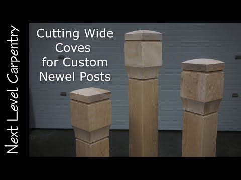 Make Wide Coves for Box Newel Posts