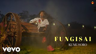 Fungisai - Kumusoro (Official Family Video)