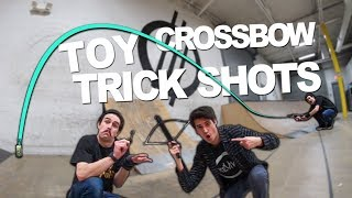 TOY CROSSBOW TRICK SHOTS!