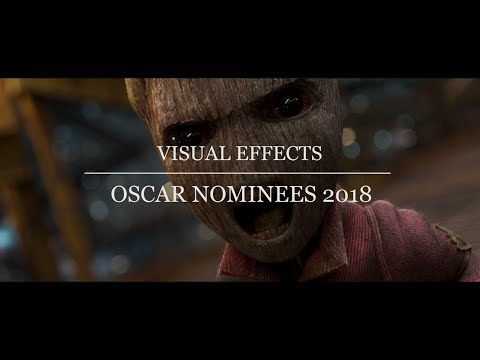 Oscar Nominees 2018 - Best Visual Effects - A Showcase