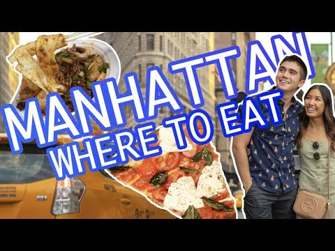 14 BEST EATS IN MANHATTAN: NYC FOOD GUIDE