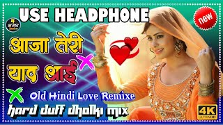 Aaja Teri Yaad Aayi💕Use Headphone Injoy Better Sounds Quality Sad Spacial Mix By DJ BK Boss Mix