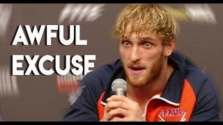 Logan Paul's AWFUL Excuses For His LOSS Against KSI (KSI Vs Logan Paul 2 Fight)