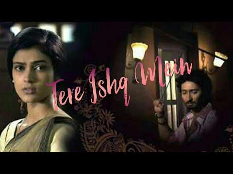 Valentine's special: Tere Ishq Mein | Na Bole Tum Na Maine Kuch Kaha | Arijit Singh | Best Love song