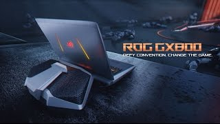 ROG GX800 Liquid-Cooled Gaming Laptop - Defy Convention. Change the Game | ROG