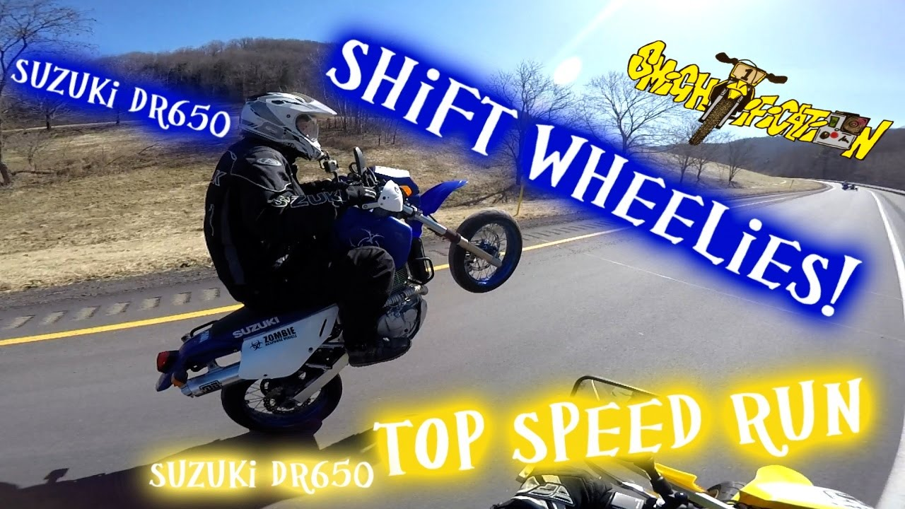 2006 suzuki dr650 supermoto shift wheelies and top speed run - youtube