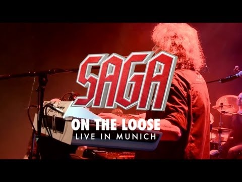 "SAGA ""On The Loose"" Live from ""Spin It Again - Live in Munich"" OUT September 27th 2013"