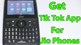 How To Download Tik Tok App In Jio Phone In English