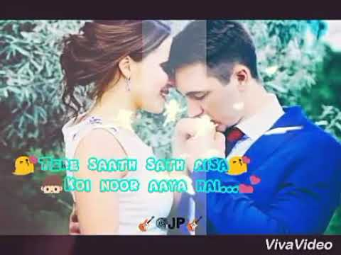 Whatsapp status||Tere sath sath aisa koi noor aaya hai||love status lyrics song