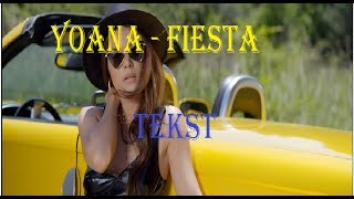 *TEXT* Yoana - Fiesta (by Monoir) (Official Video)