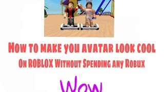 How To Look Rich Like A Pro Without Spending Any Robux! [2016] [BOYS VERSION] | Roblox