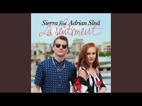Sierra feat. Adrian Sina