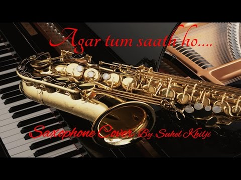 #61:-Agar Tum Saath Ho| Tamasha | Saxophone Cover