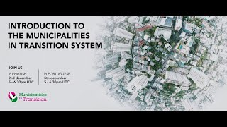 Introduction to the Municipalities in Transition System webinar 2019 (English language)