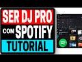 Ser Un Dj Con Spotify | Feat Mixman Tutorial 2019 DJAY PRO 2