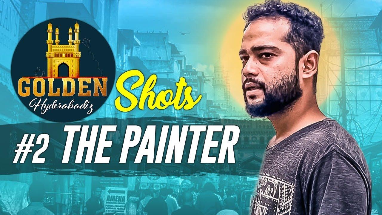 The Painter   Golden Hyderabadiz Shots #2   Abdul Razzak   Golden Hyderabadiz