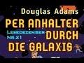 Per Anhalter Durch Die Galaxis Von Douglas Adams Buchtipp Lesedezember 21 mp3