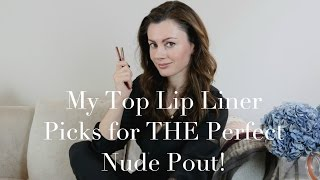 My Top Lip Liner Picks for THE  Perfect Nude Pout!  | Dr Sam in The City