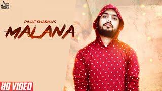 Malana | (Full Song ) | Rajat Sharma | New Punjabi Songs 2018 | Latest Punjabi Songs 2018