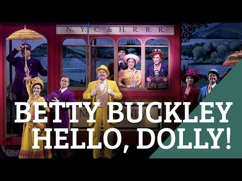 Remembering Carol Channing Betty Buckley Pays Tribute in Hello Dolly