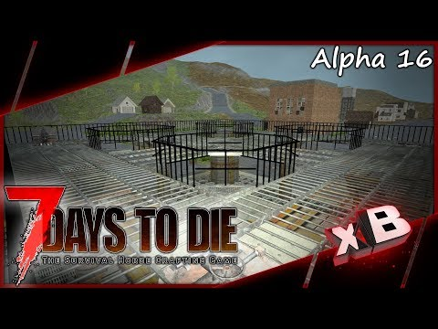 Structural Integrity! :: 7 Days to Die | Alpha 16 :: E30