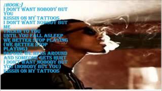 august alsina  kissin my tattoos lyrics