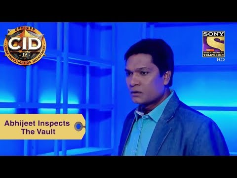 Your Favorite Character | Abhijeet Inspects The Vault | CID