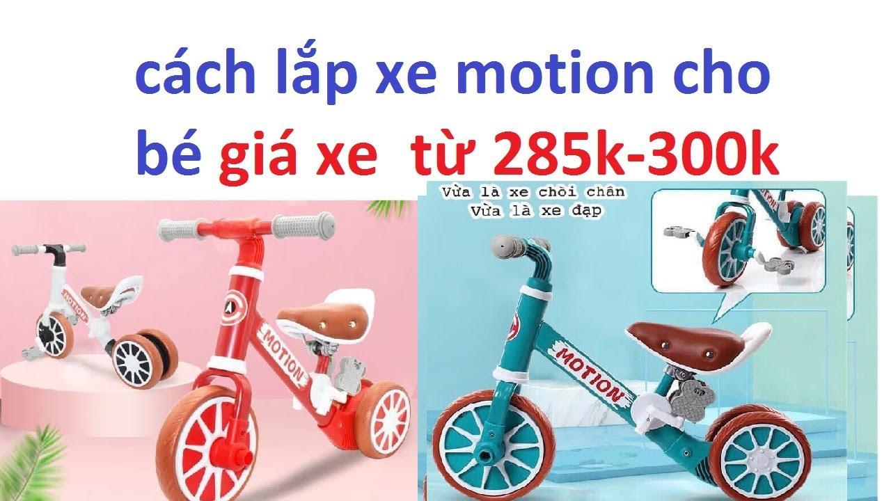 xe motion cho bé: cách lắp xe motion cho bé _ xe chòi chân cho bé giá 285k mua gọi  0835 416888