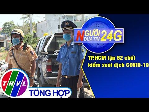 Người đưa tin 24G (6g30 ngày 05/04/2020)