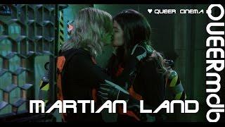 Martian Land | Film 2015 -- lesbian [Full HD Trailer]
