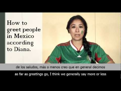 How to greet people in mexico according to diana youtube m4hsunfo