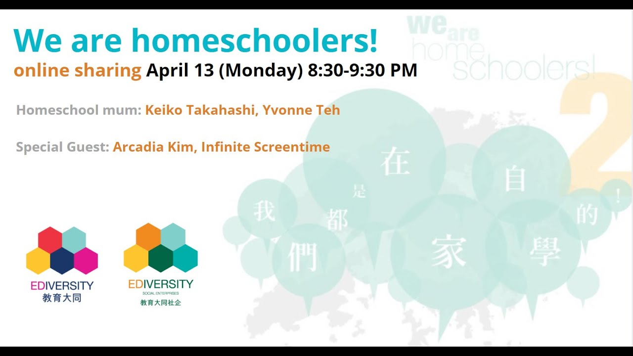 """We are Homeschoolers!"" Online Sharing (English Session)"