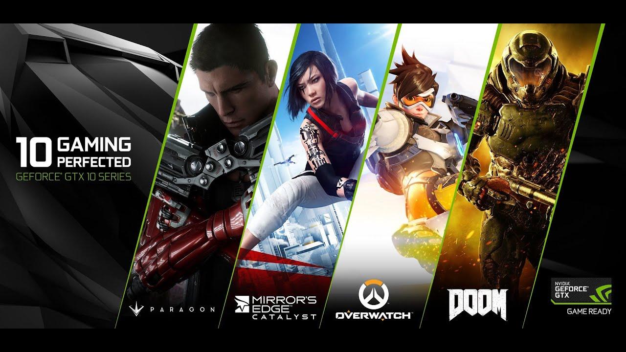 GAME READY with GeForce GTX 10-series GPUs