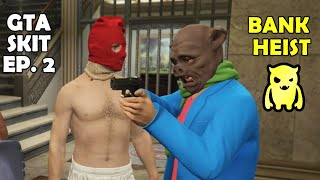 GTA Skit 2 Bank Heist - Ownage Pranks