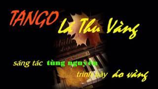 Gambar cover TANGO LÁ THU VÀNG - Tung Nguyen Musical Recording
